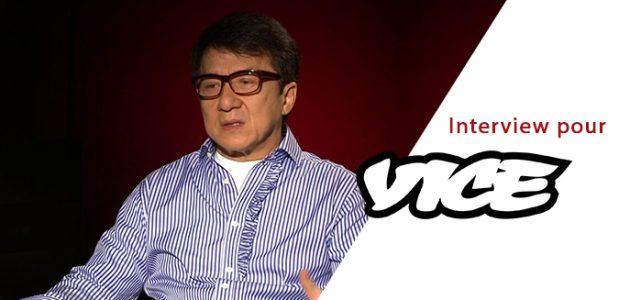 Traduction de l'entretien de Jackie Chan pour Vice.com